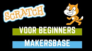 Makersbase – Scratch voor beginners