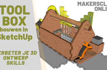 Tool Box in SketchUp- deel 2 – MakerClub Online