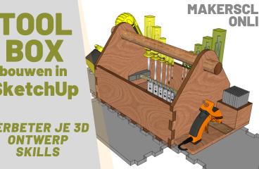 Tool Box in SketchUp- deel 2 – MakerClub Online