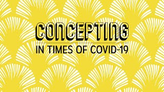 Concepting in times of COVID-19