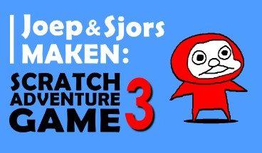 JOEP EN SJORS MAKEN… Scratch Adventure Game #3