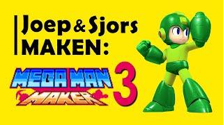 Joep en Sjors maken… Mega Man Maker #3