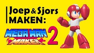 Joep en Sjors maken… Mega Man Maker #2